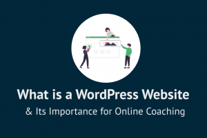 What is a WP site & its importance in online coaching- cover